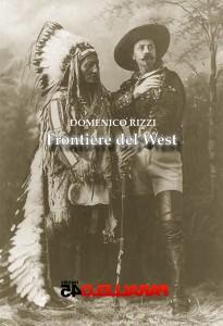 Frontiere del West, Domenico Rizzi | Parallelo45 Edizioni
