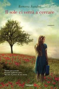 Il sole ci verrà a cercare, un romanzo di Ausubel Ramona