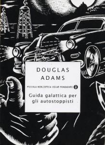 Guida galattica per gli autostoppisti, Douglas Adams | Fantascienza umoristica