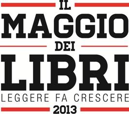 Dal 23 aprile al 31 maggio, il Maggio dei libri 2013