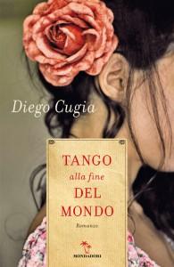 Diego Cugia, Tango alla fine del mondo.