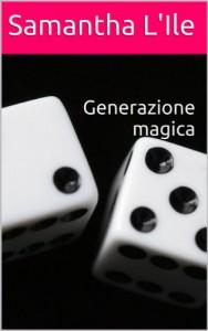 Generazione Magica di Samantha L'Ile