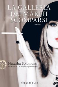 La galleria dei mariti scomparsi, il nuovo romanzo di Natasha Solomons