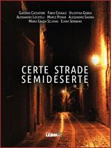 Certe strade semideserte: l'antologia di Leima Edizioni