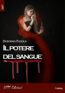 """""""Il potere del sangue"""" di Deborah Fasola"""