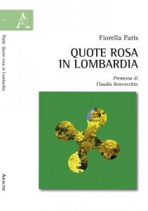 Quote Rosa in Lombardia: il debutto di Fiorella Paris