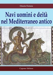 Navi e divinità: quando il Mediterrano divenne Mare Nostrum