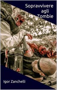 Igor Zanchelli, autore di Sopravvivere agli zombie