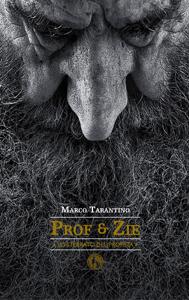 Prof & zie. Un libro scoppiettante di Marco Tarantino