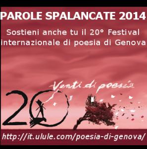 PAROLE SPALANCATE 2014: 20° FESTIVAL INTERNAZIONALE DI POESIA