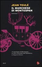 Jean Teulé: Il marchese di Montespan